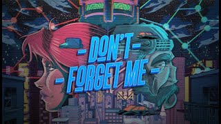 Don't Forget Me - Teaser prototype