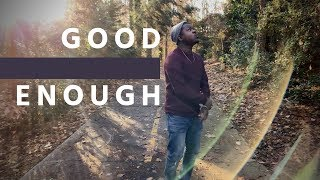 A.Z.I - Good Enough feat. Slim Watson | Official Music Video