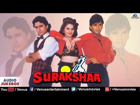 Surakshaa - Full Hindi Songs | Saif Ali...