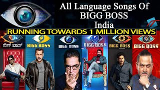BIGG BOSS-india | All Language Intro Songs | Kannada-Hindi-Telugu-Tamil-Malayalam-Marathi