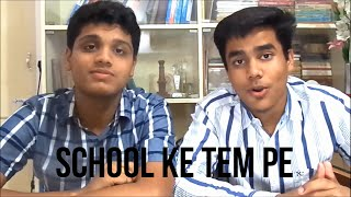 School Ke Tem Pe - Song Review