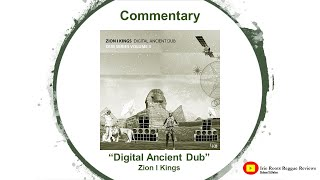 "Digital Ancient Dub | Why I Love The 'Zion I Kings' Sound | Bonus ""System Dub"""