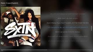 SXTN - Made 4 Love   Lyrics