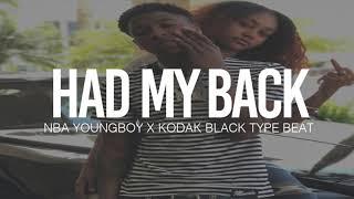 "(FREE) 2019 NBA Youngboy x Kodak Black Type Beat "" Had My Back  "" (Prod By TnTXD x MikeMadeThe808s)"