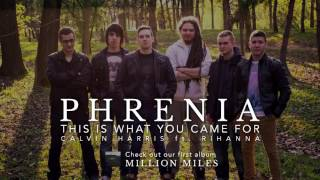 This Is What You Came For - Calvin Harris ft. Rihanna (Phrenia cover)