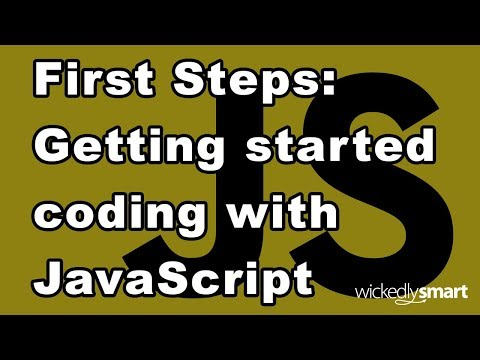 First Steps: Getting Started Coding With JavaScript