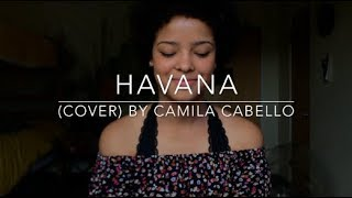 Havana (cover) By Camila Cabello
