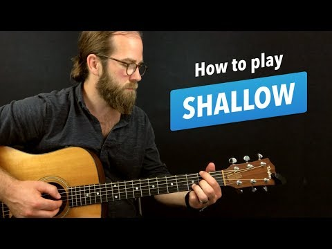🎸 Shallow • guitar lesson w/ intro fingerpicking riff, chords, and more (A Star is Born)