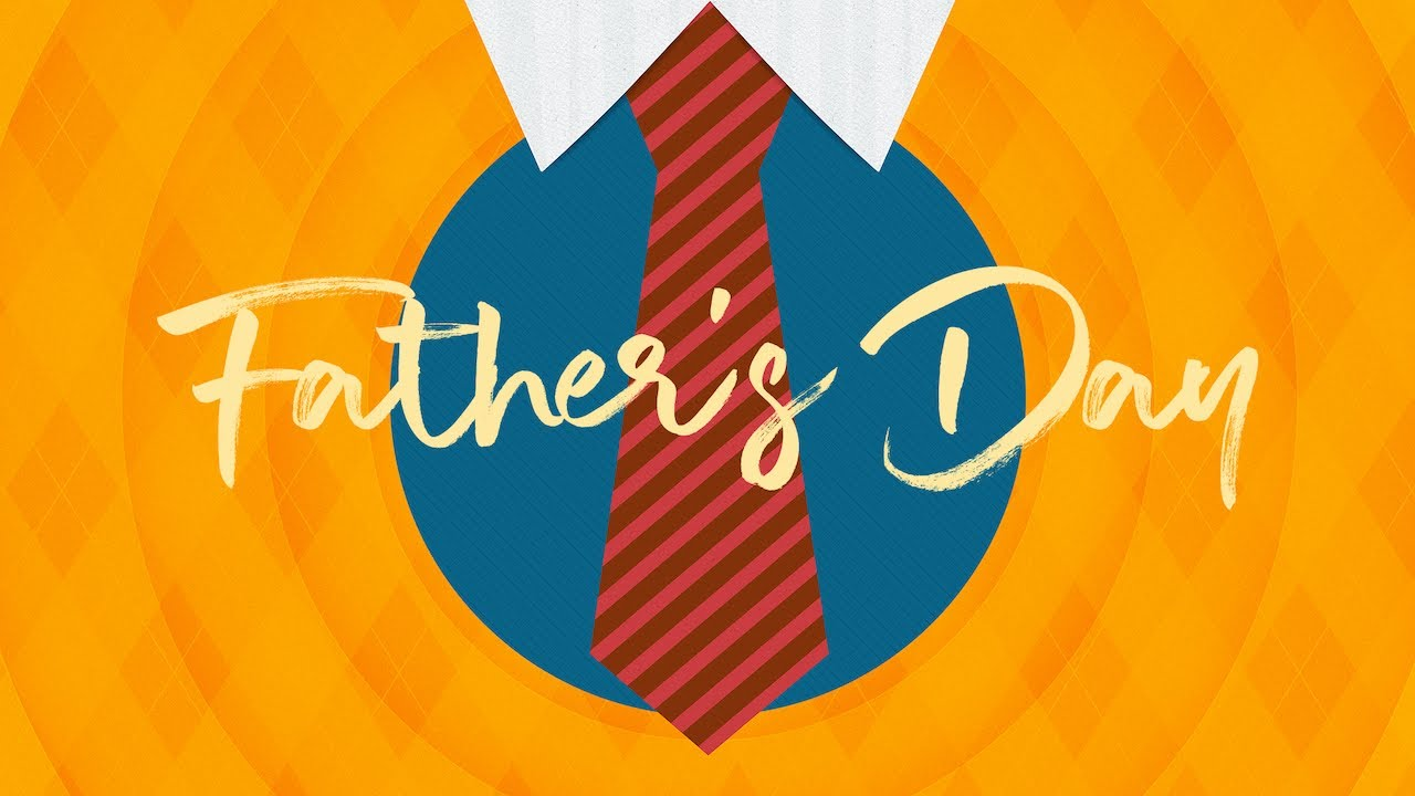 Sunday Service June 21, 2020 Father's Day
