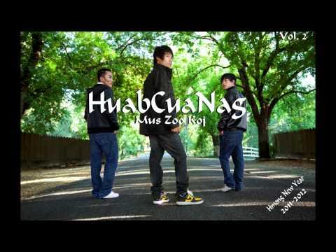 New Hmong Music 2011 - 2012- HuabCuaNag vol. 2 Mus Zoo Koj - Tseem Tos Koj.wmv thumbnail