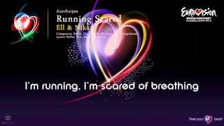 "Ell & Nikki - ""Running Scared"" (Azerbaijan) - [Karaoke version]"