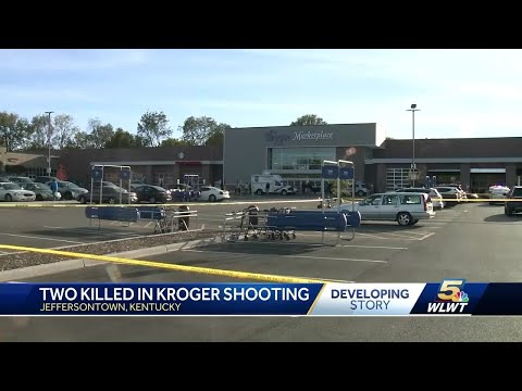 Two killed in shooting at Louisville Kroger