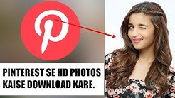 How To Download HD Fotos By Pinterest | Satjal Brothers Production
