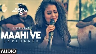 maahi-ve-unplugged-song-t-series-acoustics-neha-kakkar-t-series