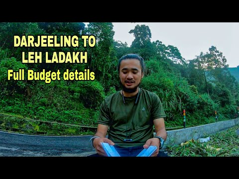 Darjeeling to Leh Ladhak full Budget Details | Fuel cost, Fooding cost ans Room cost