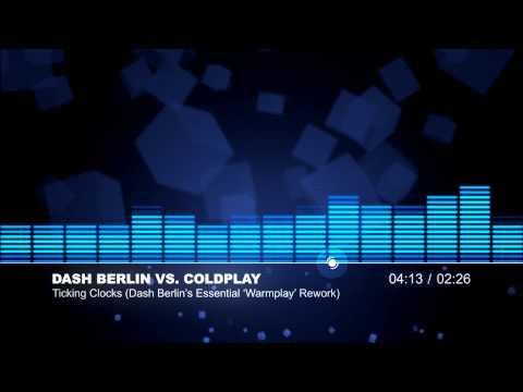 [TRANCE] Dash Berlin vs. Coldplay (Ticking Clocks Dash Berlin's Essential 'Warmplay' Rework)
