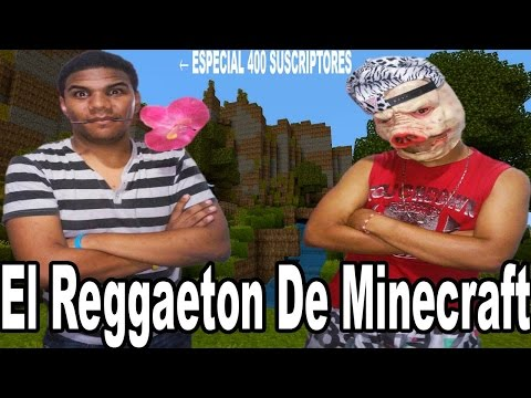 El Reggaeton De Minecraft - Shadwinful Ft Maskakaka