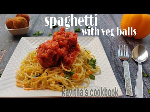 Spaghetti with veg balls | Spaghetti recipe | Vegetarian spaghetti recipe