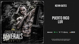 New Songs Like Kevin Gates - Puerto Rico Luv Recommendations