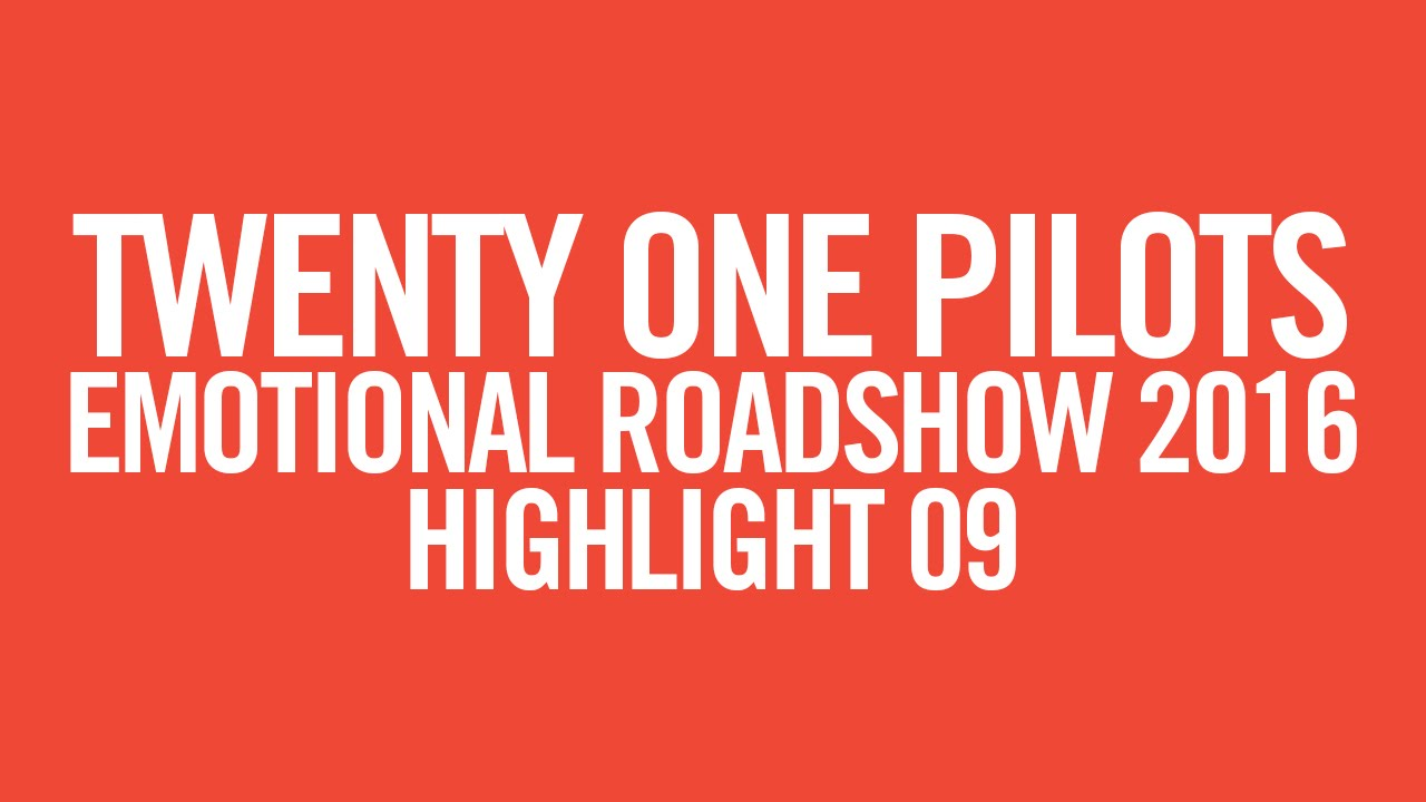 twenty one pilots: ERS2016 [Highlight 09]