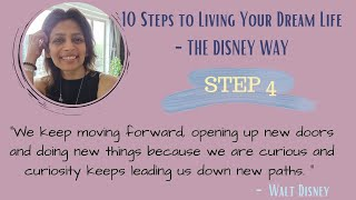 We Keep Moving Forward.... | 10 Steps To Living Your Dream Life - The Disney Way | Step 4