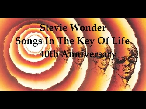 Stevie Wonder   Songs In The Key Of Life   40th Anniversary Celebration