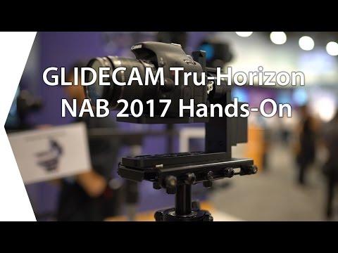Glidecam Tru Horizon Hands-On Test I NAB 2017