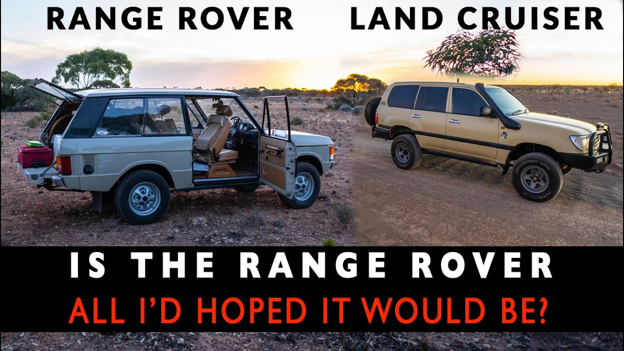 COMPARED TO MY AFRICA LAND CRUISER, IS THE RANGE ROVER ALL I'D HOPED IT WOULD BE? | 4xOverland