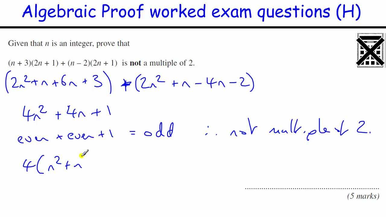 how to do algebraic proof gcse maths revision higher level exam how to do algebraic proof gcse maths revision higher level exam questions inc algebraic fractions