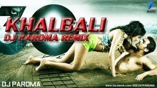 Khalbali - (3G) - DJ Paroma Remix