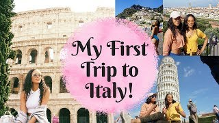 Traveling Toi Time | My first visit to Italy Vlog