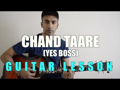 #45 - Chand Taare (Yes Boss) - Guitar lesson - Complete and Accurate : Chords in description