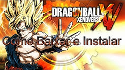 Como Baixar e Instalar Dragon Ball Xenoverse (PC) Completo + Todas as DLC,s