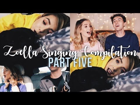 Zoella Singing Compilation - Part V