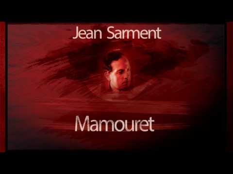 Mamouret - Jean Sarment