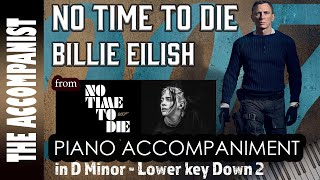 No Time To Die - Billie Eilish - Lower key Alto Voice Piano Accompaniment (Dm) Karaoke - James Bond
