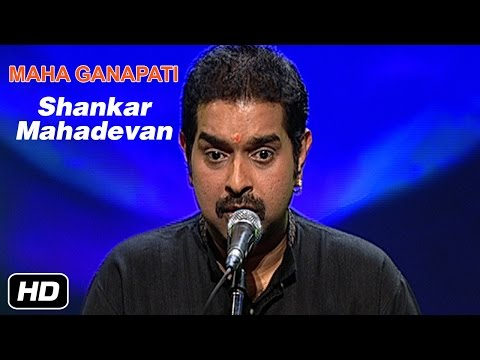 Maha Ganapathe | Shankar Mahadevan | Carnatic Classical | Devotional | Idea Jalsa | Art and Artistes