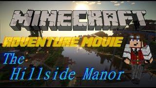 The Hillside Manor World [1.5] Adventure (A Minecraft Movie)
