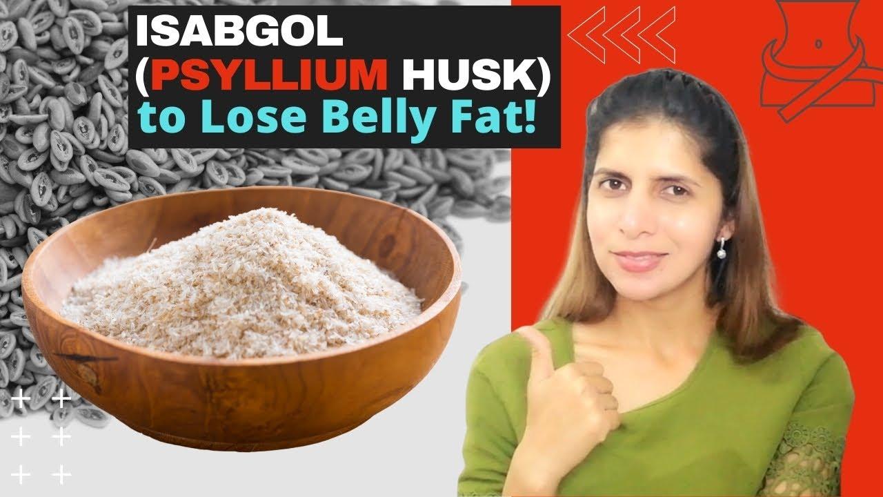 beneficiile coji de isabgol pentru pierderea în greutate