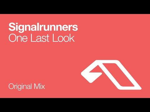 Signalrunners - One Last Look