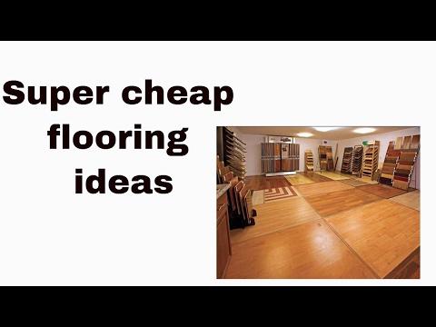 Super cheap flooring ideas