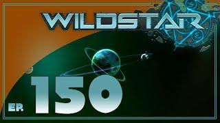 Wildstar w/ BDA - S3 EP150