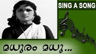 Malayalam classic song: madhuram madhu..