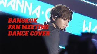 1st Fan Meeting In Bangkok L Dance Cover