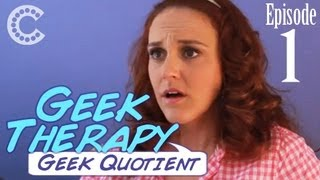 Geek Quotient - Geek Therapy (Ep. 1)