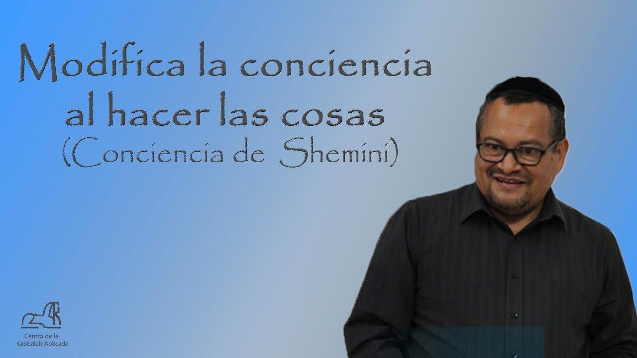 Conciencia de Shemini