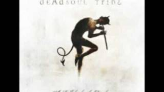 Deadsoul Tribe - Here Come the Pigs (Audio Only)