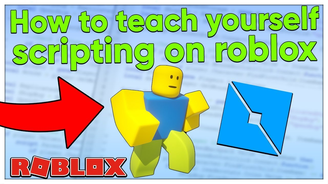 How To Teach Yourself Scripting On Roblox 2020 Youtube