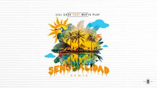 Sensualidad Remix Lill Cash Part Mafia Play.mp3