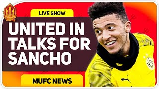 United & Sancho in Talks! Man Utd Transfer News